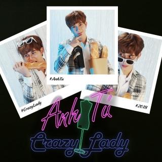 Crazy Lady (Single) - Anh Tú