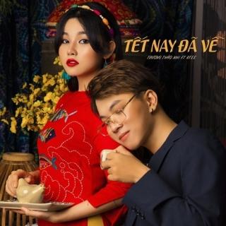 Tết Nay Đã Về (Single) - Trương Thảo Nhi, RTee