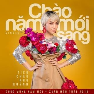 Chào Năm Mới Sang (Single) - Tiêu Châu Như Quỳnh