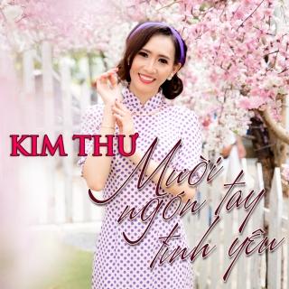 Mười Ngón Tay Yêu - Kim Thư