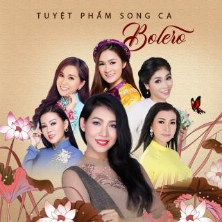Tuyệt Phẩm Song Ca Bolero - Trang Anh Thơ