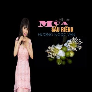 Mùa Sầu Riêng - Hương Ngọc Vân