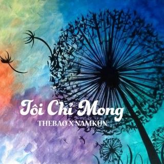 Tôi Chỉ Mong (Single) - Thế Bảo