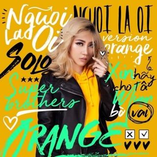 Người Lạ Ơi (Single) - Superbrothers, Orange