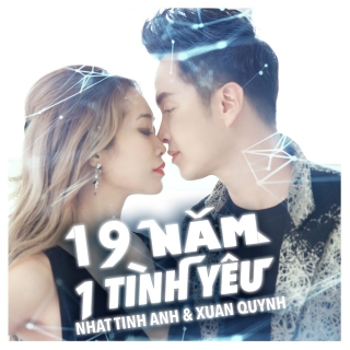 19 Năm 1 Tình Yêu (Single) - Nhật Tinh Anh
