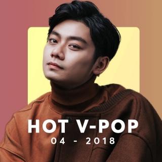 Nhạc HOT tháng 4/2018 - Various Artists