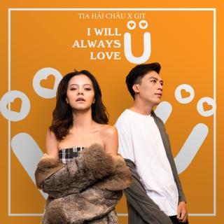 I Will Always Love You (Single) - TiA, GIT