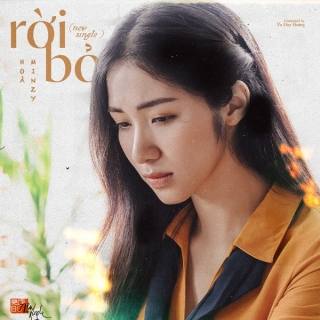 Rời Bỏ (Single) - Hòa Minzy