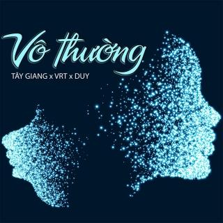 Vô Thường (Single) - Tây Giang