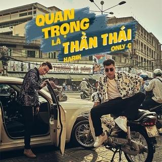 Quan Trọng Là Thần Thái (Single) - Karik, Only C