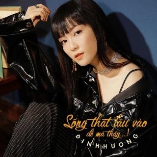 Sống Thật Lâu Vào Để Mà Thấy (Single) - Đinh Hương