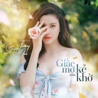 Giấc Mơ Của Kẻ Khờ (Single) - Trương Quỳnh Anh