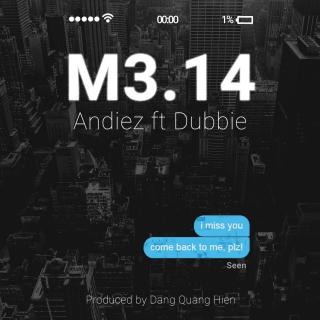M3.14 (Single) - Andiez (Nam Trương)SeachainsN€ON