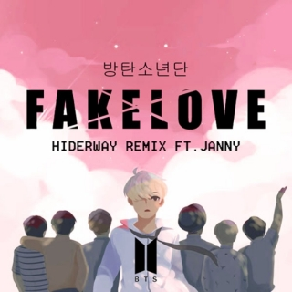 Fake Love (Remix) (Single) - Hiderway