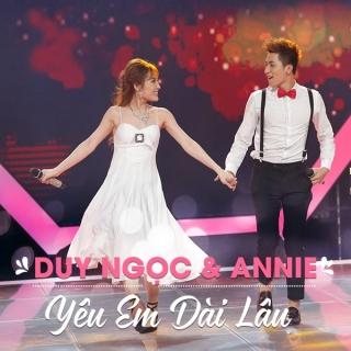 Yêu Em Dài Lâu (Single) - Annie, Duy Ngọc