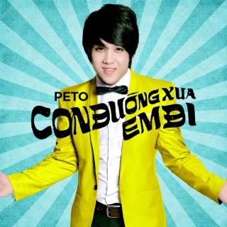 Con Đường Xưa Em Đi (Single) - Peto