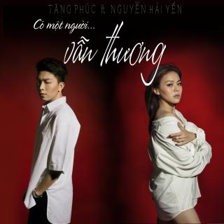 Có Một Người Vẫn Thương (Single) - Nguyễn Hải YếnTăng Phúc