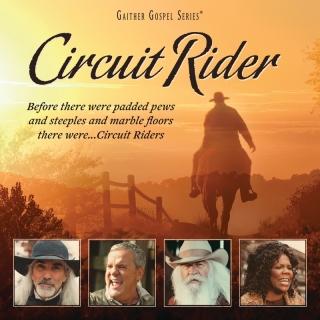 Circuit Rider - Gloria Gaither
