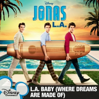 L.A. Baby (Where Dreams Are Ma - Jonas Brothers