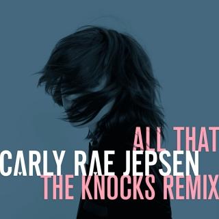 All That - Carly Rae Jepsen