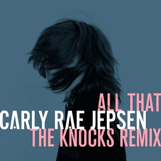 All That - Carly Rae Jepsen