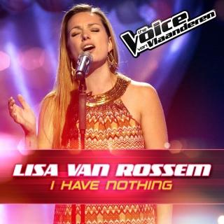 I Have Nothing - Lisa Van Rossem