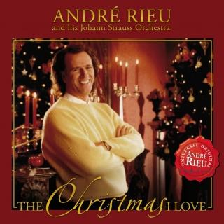 The Christmas I Love - Andre Rieu