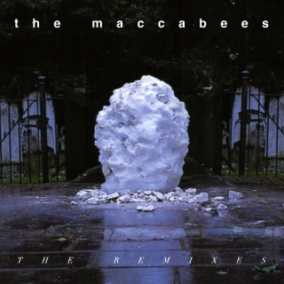 The Remixes - The Maccabees