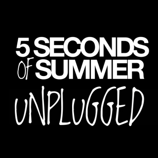 Unplugged - 5 Seconds Of Summer