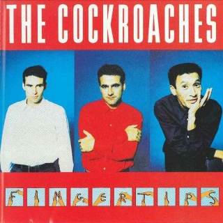 Fingertips - The Cockroaches
