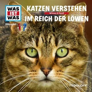 53: Katzen verstehen / Im Reic - Was Ist Was