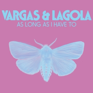 As Long As I Have To - Vargas & Lagola