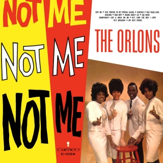 Not Me - The Orlons