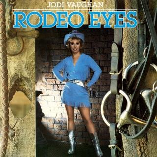 Rodeo Eyes - Jodi Vaughan