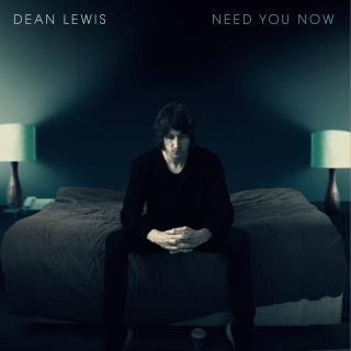 Need You Now - Dean Lewis