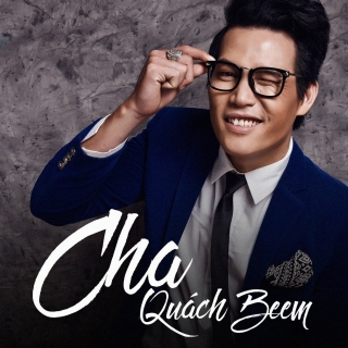 Cha (Single) - Quách Beem