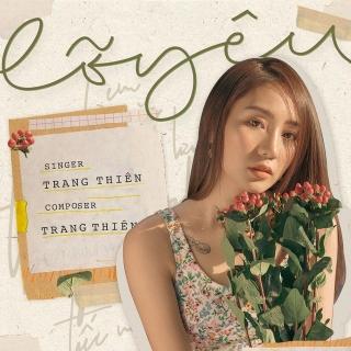 Lỡ Yêu (Single) - Trang Thiên
