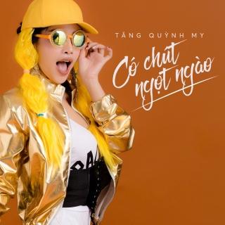 Có Chút Ngọt Ngào (Single) - Tăng Quỳnh My