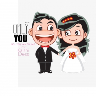 Only You - Various Artists, Various Artists, Nguyễn Văn Trung, Various Artists 1