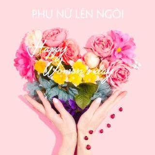 Ngày Phụ Nữ Lên Ngôi - Various Artists