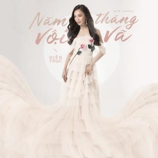 Năm Tháng Vội Vã (Single) - Hiền Thục