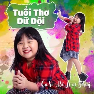 Tuổi Thơ Dữ Dội (Single) - Bé Mai Thủy