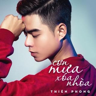 Cơn Mưa Xóa Nhòa (Single) - Thiên Phong