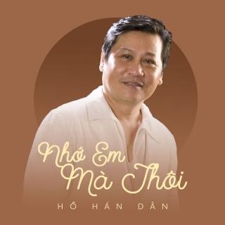 Nhớ Em Mà Thôi (Acoustic) - Hồ Hán Dân