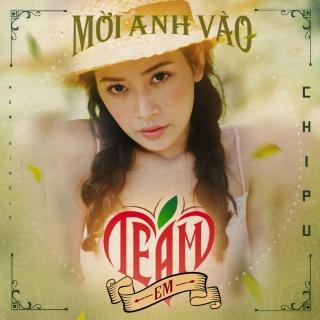 Mời Anh Vào Team Em (Single) - Chi PuDJ Minh Trí