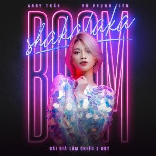 Boom Shakalaka (Single) - Vũ Phụng Tiên