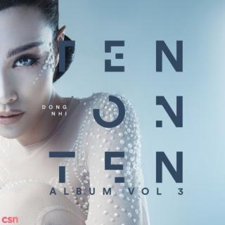 Ten On Ten (Single) - Đông Nhi