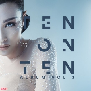 Ten On Ten (Single) - Đông Nhi
