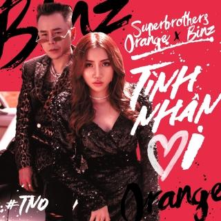 Tình Nhân Ơi (Single) - Binz, Superbrothers, Orange
