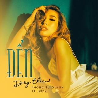Đến Đây Thôi (Single) - Khổng Tú QuỳnhNgô Kiến Huy